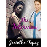 The Interview: A Lesbian Medical BDSM Erotic Romance (DykeLove Quickies Book 1)