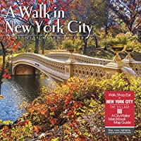 A Walk in New York City 2019 Calendar: Includes Walk, Shop, Eat in New York City: the Village: a City Walks Matchbook Map Guide
