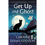 Get Up and Ghost: A Chantilly Adair Paranormal Cozy Mystery (1)