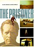 The Prisoner: A Televisionary Masterpiece