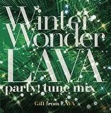 Winter Wonder LAVA party! Tune mix (green disc)