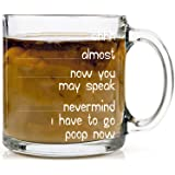 Funnwear Shh Almost Now You May Speak Nevermind I Have to Poop Mug- Funny Sarcastic Joke Adult Humor - Employee Boss Coworker