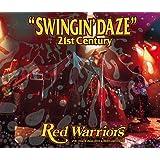 SWINGIN' DAZE 21st CENTURY (2CD)