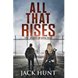 All That Rises: A Post-Apocalyptic EMP Survival Thriller: 4