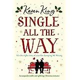 Single All the Way: An unputdownable and uplifting Christmas romance