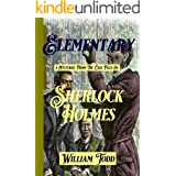 Elementary: 4 Mysteries from the Case Files of Sherlock Holmes (English Edition)