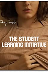 The Student Learning Initiative (The Erotic College Matrix Book 1) Kindle Edition