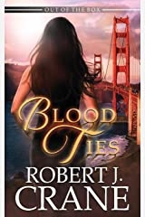 Blood Ties (Out of the Box) ペーパーバック
