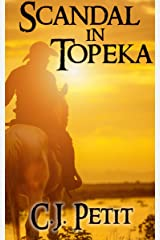 Scandal in Topeka Kindle Edition
