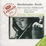 Mendelssohn, Bruch: Violin Concertos / Chung, Kempe