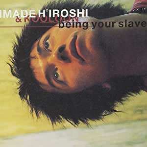 being your slave