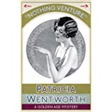 Nothing Venture: A Golden Age Mystery