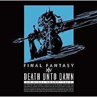 Death Unto Dawn: FINAL FANTASY XIV Original Soundtrack (映像付サ…