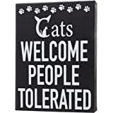 JennyGems - Cats Welcome People Tolerated - Cat Signs for Home Decor - Cat Lover Decor - Cats Welcome Sign- Cat Signs - Cat L
