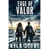 Edge of Valor: A Post-Apocalyptic EMP Survival Thriller