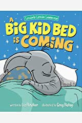 A Big Kid Bed is Coming: How to Transition and Keep Your Toddler in Their Bed (Brave Kids Press) Kindle Edition