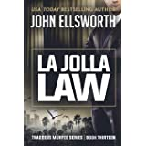 La Jolla Law: Thaddeus Murfee Legal Thriller Series Book Thirteen (13)