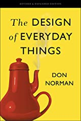 The Design of Everyday Things: Revised and Expanded Edition Kindle Edition