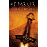 Colours In The Steel: Fencer Trilogy Volume 1: 01