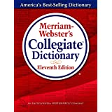 Merriam-Webster's Collegiate Dictionary, 11th Edition, Jacketed Hardcover, Indexed: Revised and Updated