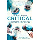 Critical: Stories from the front line of intensive care medicine (English Edition)