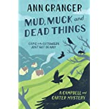 Mud, Muck and Dead Things (Campbell & Carter Mystery 1): An English country crime novel of murder and ingrigue