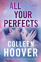 All Your Perfects: A Novel Kindle Edition