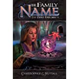 The Family Name (The Zero Enigma Book 9)