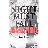 Night Must Fall (Alexa's Travels Book 3)