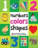 Numbers, Colors, Shapes (First 100 Soft to Touch)