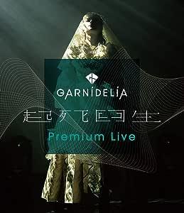 【Amazon.co.jp限定】GARNiDELiA『起死回生』Premium Live (特典: トートバッグ付)[Blu-Ray]