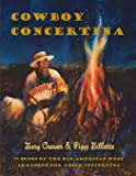 Cowboy Concertina: 75 Songs of the Old American West