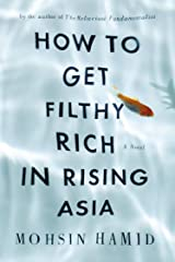 How to Get Filthy Rich in Rising Asia ペーパーバック