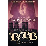 The Lady Chapel: The Owen Archer Series - Book Two: 2