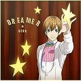 DREAMER(TVアニメ(スタミュ)オープニングテーマ)(通常盤)
