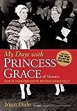 My Days with Princess Grace of Monaco