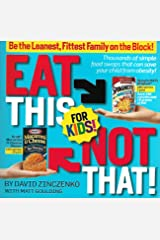 Eat This Not That for Kids Paperback