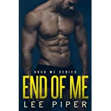 End of Me (Rock Me Book 2)