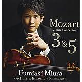 モーツァルト:ヴァイオリン協奏曲第3番・第5番《トルコ風》