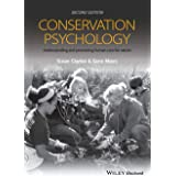 Conservation Psychology: Understanding and Promoting Human Care for Nature