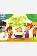 Reggie's Birthday: A Reggie and Friends Book Kindle Edition