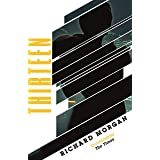 Thirteen: Previously published as BLACK MAN (GOLLANCZ S.F.)