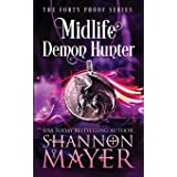 Midlife Demon Hunter: A Paranormal Women's Fiction Novel