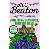Agatha Raisin: Something Borrowed, Someone Dead