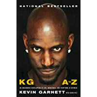 KG: A to Z: An Uncensored Encyclopedia of Life, Basketball…