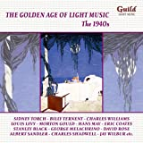 Golden Age of Light Music: The 1940's / Various