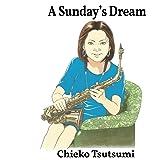 A Sunday's Dream