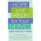 Hope and Help for Your Nerves: End Anxiety Now (Signet)