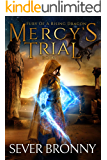 Mercy's Trial (Fury of a Rising Dragon Book 3) (English Edition)