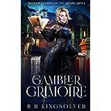 The Gambler Grimoire: An Urban Fantasy Mystery